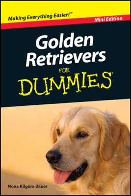 Golden Retrievers For Dummies, Mini Edition - Nona K. Bauer book