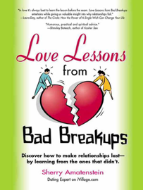 Love Lessons from Bad Breakups book
