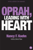 Oprah, Leading With Heart