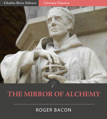 The Mirror of Alchemy - Roger Bacon book
