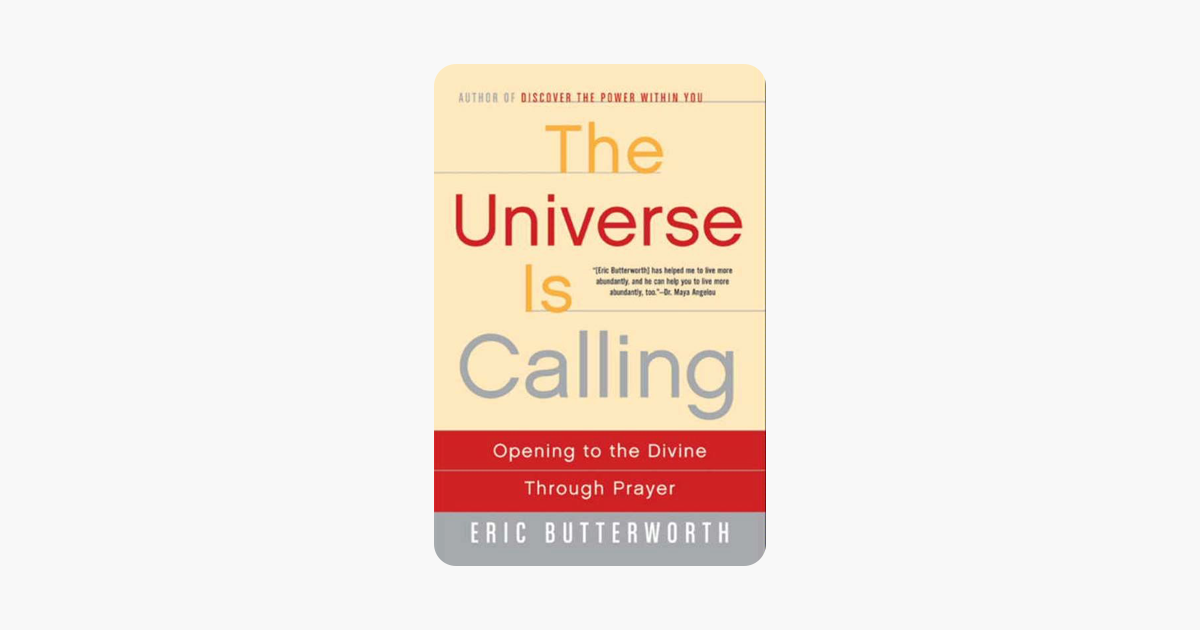 The Universe Is Calling - Eric Butterworth