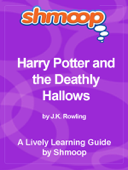 Shmoop Learning Guide: Harry Potter and the Deathly Hallows