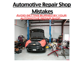 Automotive Repair Shop Mistakes
