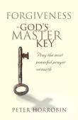 Forgiveness — God's Master Key