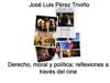 José Luis Pérez Triviño - Derecho, moral y política: reflexiones a través del cine ilustración