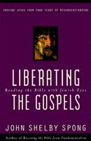 John Shelby Spong - Liberating the Gospels artwork