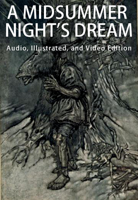 A Midsummer Night's Dream (Enhanced Edition) - William Shakespeare & Arthur Rackham book