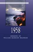 Sermons of William Branham - 1958