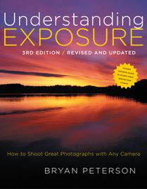 Understanding Exposure, 3rd Edition book