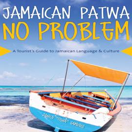 Jamaican Patwa No Problem