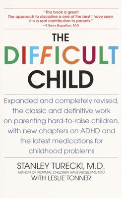 The Difficult Child - Stanley Turecki & Leslie Tonner book