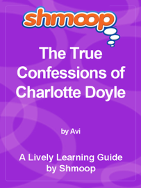 Shmoop Learning Guide: The True Confessions of Charlotte Doyle