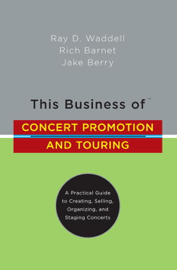 This Business of Concert Promotion and Touring book