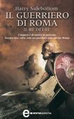 Il guerriero di Roma. Il re dei re Book Cover