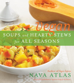 Vegan Soups and Hearty Stews for All Seasons book