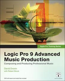 Logic Pro 9 Advanced Music Production