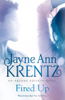 Jayne Ann Krentz - Fired Up artwork