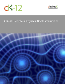 CK12 People's Physics Book Version 2 book