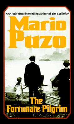The Fortunate Pilgrim - Mario Puzo book
