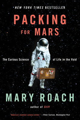 Packing for Mars - Mary Roach book