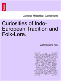 Curiosities of Indo-European Tradition and Folk-Lore. book
