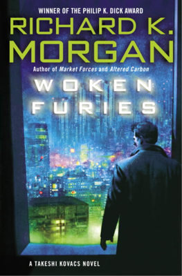 Woken Furies - Richard K. Morgan book