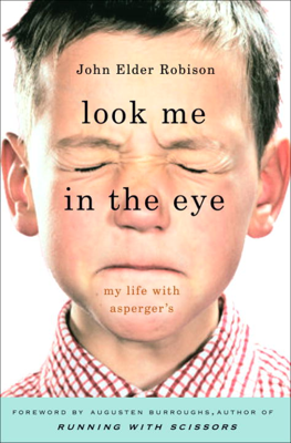 John Elder Robison - Look Me in the Eye book