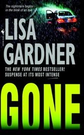 Gone - Lisa Gardner by  Lisa Gardner PDF Download