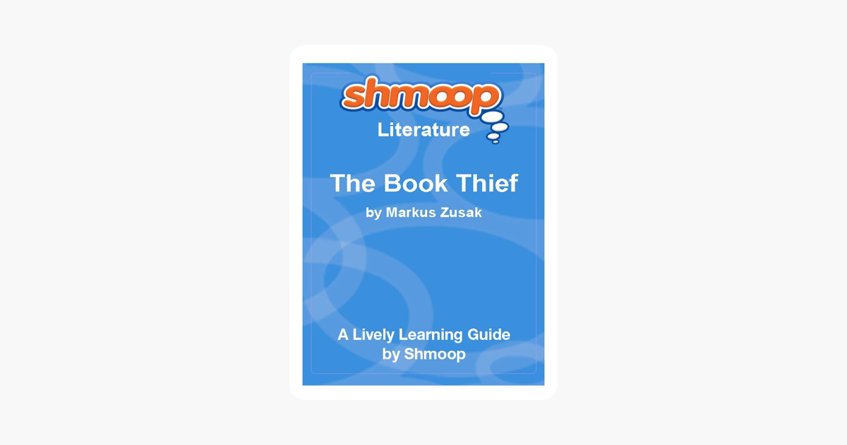 The Book Thief: Shmoop Study Guide