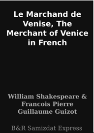 Le Marchand de Venise, The Merchant of Venice in French