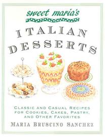 Sweet Maria's Italian Desserts book