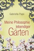 Meine Philosophie lebendiger Gärten