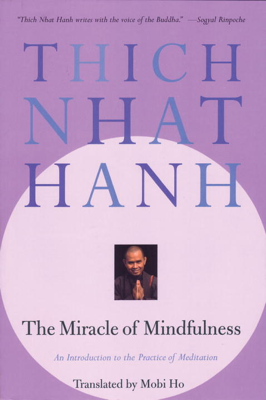 The Miracle of Mindfulness - Thích Nhất Hạnh book
