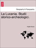 La Lucania. Studii storico-archeologici. V. II