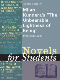 A Study Guide for Milan Kundera's