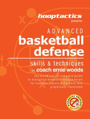 Advanced Basketball Defense: