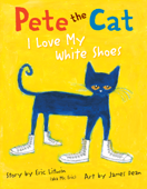Pete the Cat: I Love My White Shoes Book Cover