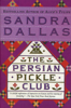 Sandra Dallas - The Persian Pickle Club  artwork