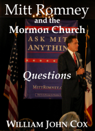 Mitt Romney and the Mormon Church: Questions book