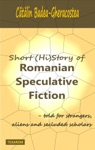 Short HiStory Of Romanian Speculative Fiction