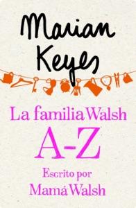 La familia Walsh A-Z, escrito por Mamá Walsh (e-original) Book Cover