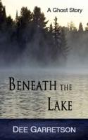 Beneath the Lake