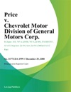 Price V Chevrolet Motor Division Of General Motors Corp