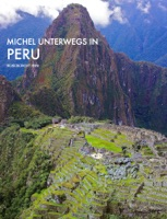 Michel unterwegs in Peru