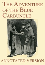 The Adventure of the Blue Carbuncle - Annotated Version