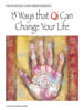 15 Ways That Qi Can Change Your Life - David-Dorian Ross