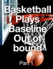 Basketball Plays Baseline Out of bound