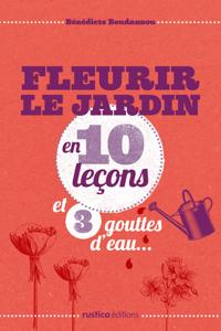 Fleurir le jardin en 10 leçons et 3 gouttes d'eau... La couverture du livre martien