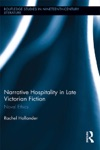 Narrative Hospitality In Late Victorian Fiction