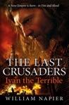 The Last Crusaders Ivan The Terrible